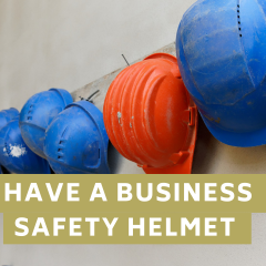 have a business safety helmet