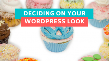 deciding on your wordpress look